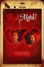 Nonton Streaming Download Drama Bad Match (2017) Subtitle Indonesia