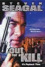 Nonton Streaming Download Drama Out for a Kill (2003) Subtitle Indonesia