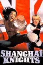 Nonton Streaming Download Drama Shanghai Knights (2003) jf Subtitle Indonesia
