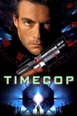 Nonton Streaming Download Drama Timecop (1994) Subtitle Indonesia