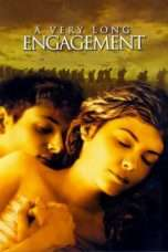 Nonton Streaming Download Drama A Very Long Engagement  (2004) Subtitle Indonesia