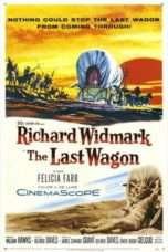 Nonton Streaming Download Drama The Last Wagon (1956) Subtitle Indonesia