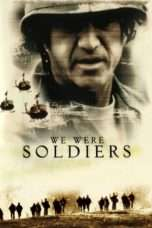 Nonton Streaming Download Drama We Were Soldiers (2002) jf Subtitle Indonesia