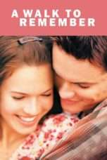 Nonton Streaming Download Drama A Walk to Remember (2002) jf Subtitle Indonesia