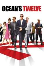 Nonton Streaming Download Drama Ocean's Twelve (2004) jf Subtitle Indonesia