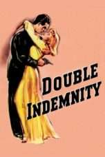 Nonton Streaming Download Drama Double Indemnity (1944) jf Subtitle Indonesia