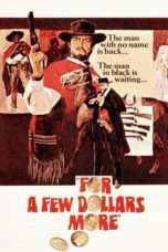Nonton Streaming Download Drama For a Few Dollars More (1965) jf Subtitle Indonesia