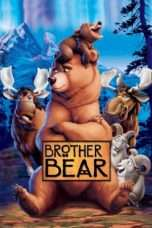 Nonton Streaming Download Drama Brother Bear (2003) Subtitle Indonesia