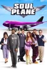 Nonton Streaming Download Drama Soul Plane (2004) Subtitle Indonesia