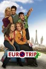 Nonton Streaming Download Drama EuroTrip (2004) Subtitle Indonesia
