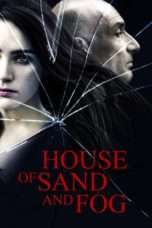 Nonton Streaming Download Drama House of Sand and Fog (2003) Subtitle Indonesia