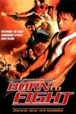 Nonton Streaming Download Drama Born to Fight (2004) jf Subtitle Indonesia