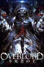 Nonton Streaming Download Drama Overlord Movie 1: The Undead King (2017) Subtitle Indonesia