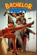 Nonton Streaming Download Drama Bachelor Party (1984) Subtitle Indonesia