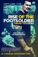 Nonton Streaming Download Drama Rise of the Footsoldier 3 (2017) Subtitle Indonesia