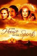 Nonton Streaming Download Drama The House of the Spirits (1993) Subtitle Indonesia