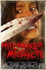 Nonton Streaming Download Drama Hitchhiker Massacre (2017) Subtitle Indonesia
