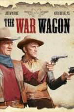 Nonton Streaming Download Drama The War Wagon (1967) Subtitle Indonesia