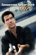 Nonton Streaming Download Drama Tomorrow Never Dies (1997) jf Subtitle Indonesia