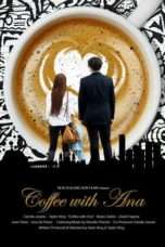 Nonton Streaming Download Drama Coffee with Ana (2017) Subtitle Indonesia