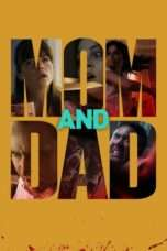 Nonton Streaming Download Drama Mom and Dad (2017) jf Subtitle Indonesia