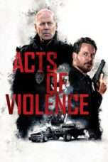 Nonton Streaming Download Drama Acts of Violence (2018) jf Subtitle Indonesia