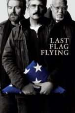Nonton Streaming Download Drama Last Flag Flying (2017) Subtitle Indonesia