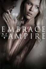 Nonton Streaming Download Drama Embrace of the Vampire (2013) Subtitle Indonesia