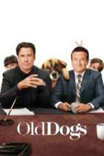 Nonton Streaming Download Drama Old Dogs (2009) Subtitle Indonesia