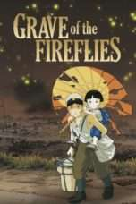 Nonton Streaming Download Drama Grave of the Fireflies (1988) jf Subtitle Indonesia