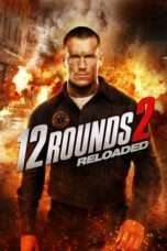 Nonton Streaming Download Drama 12 Rounds 2: Reloaded (2013) Subtitle Indonesia