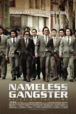 Nonton Streaming Download Drama Nameless Gangster (2012) jf Subtitle Indonesia