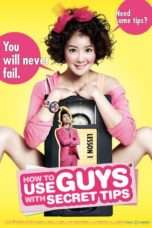 Nonton Streaming Download Drama How to Use Guys with Secret Tips (2013) Subtitle Indonesia