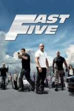 Nonton Streaming Download Drama Fast Five (2011) jf Subtitle Indonesia