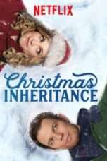 Nonton Streaming Download Drama Christmas Inheritance (2017) Subtitle Indonesia