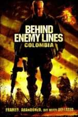 Nonton Streaming Download Drama Behind Enemy Lines III: Colombia (2009) Subtitle Indonesia