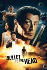 Nonton Streaming Download Drama Bullet to the Head (2013) jf Subtitle Indonesia