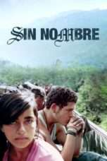 Nonton Streaming Download Drama Sin Nombre (2009) jf Subtitle Indonesia