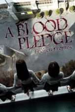 Nonton Streaming Download Drama A Blood Pledge (2009) Subtitle Indonesia