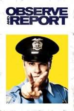 Nonton Streaming Download Drama Observe and Report (2009) Subtitle Indonesia