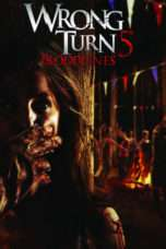 Nonton Streaming Download Drama Wrong Turn 5: Bloodlines (2012) jf Subtitle Indonesia