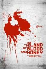 Nonton Streaming Download Drama In the Land of Blood and Honey (2011) Subtitle Indonesia
