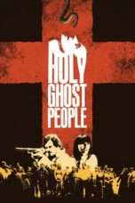 Nonton Streaming Download Drama Holy Ghost People (2013) Subtitle Indonesia