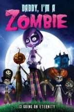 Nonton Streaming Download Drama Daddy, I'm A Zombie (2012) jf Subtitle Indonesia