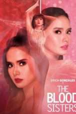 Nonton Streaming Download Drama Nonton The Blood Sisters (2018) Subtitle Indonesia