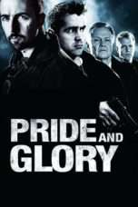 Nonton Streaming Download Drama Pride and Glory (2008) Subtitle Indonesia
