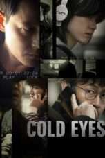 Nonton Streaming Download Drama Cold Eyes (2013) jf Subtitle Indonesia