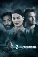 Nonton Streaming Download Drama Z for Zachariah (2015) Subtitle Indonesia