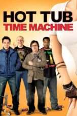 Nonton Streaming Download Drama Hot Tub Time Machine (2010) jf Subtitle Indonesia