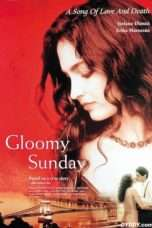 Nonton Streaming Download Drama Gloomy Sunday (1999) Subtitle Indonesia
